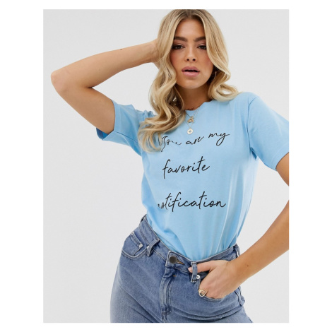 Boohoo exclusive t-shirt with you're my favourite notification slogan in blue
